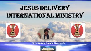 Jesus Delivery International Ministry