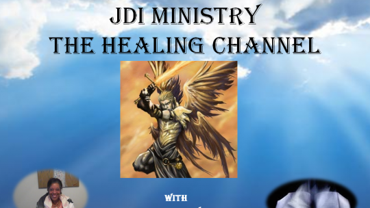 JDI MINISTRY THE HEALING CHANNEL