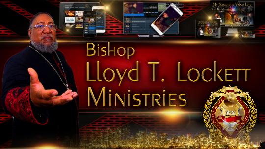 Bishop Lloyd T. Lockett Ministries