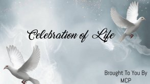 Celebration of Life By MCP