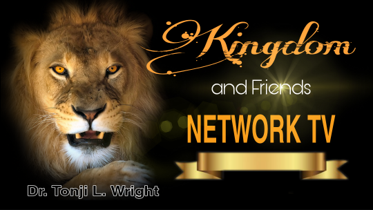 Kingdom and Friends Network TV