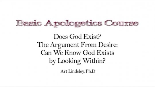 Basic Apologetics Course  Set 1 Reasons for Faith  Lecture 2
